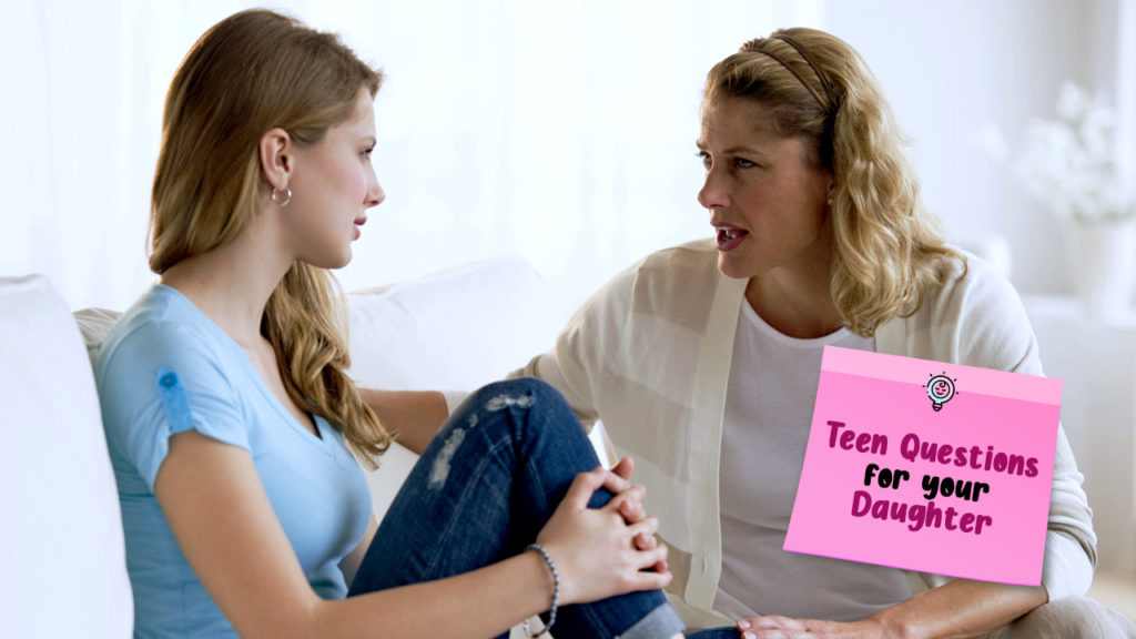 Teen-Questions-for-daughter